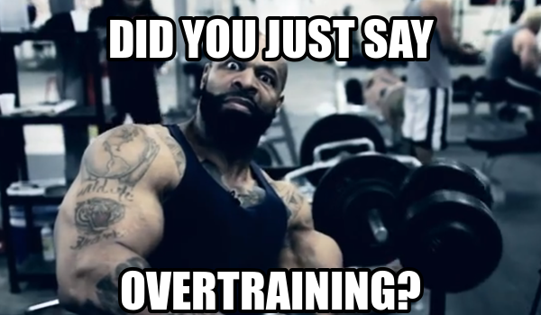 overtraining meme